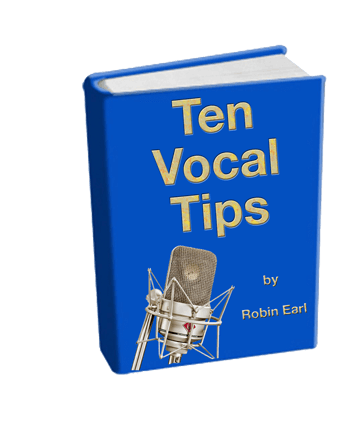Voice Coach Robin Earl's Ten Vocal Tips: Singing lessons