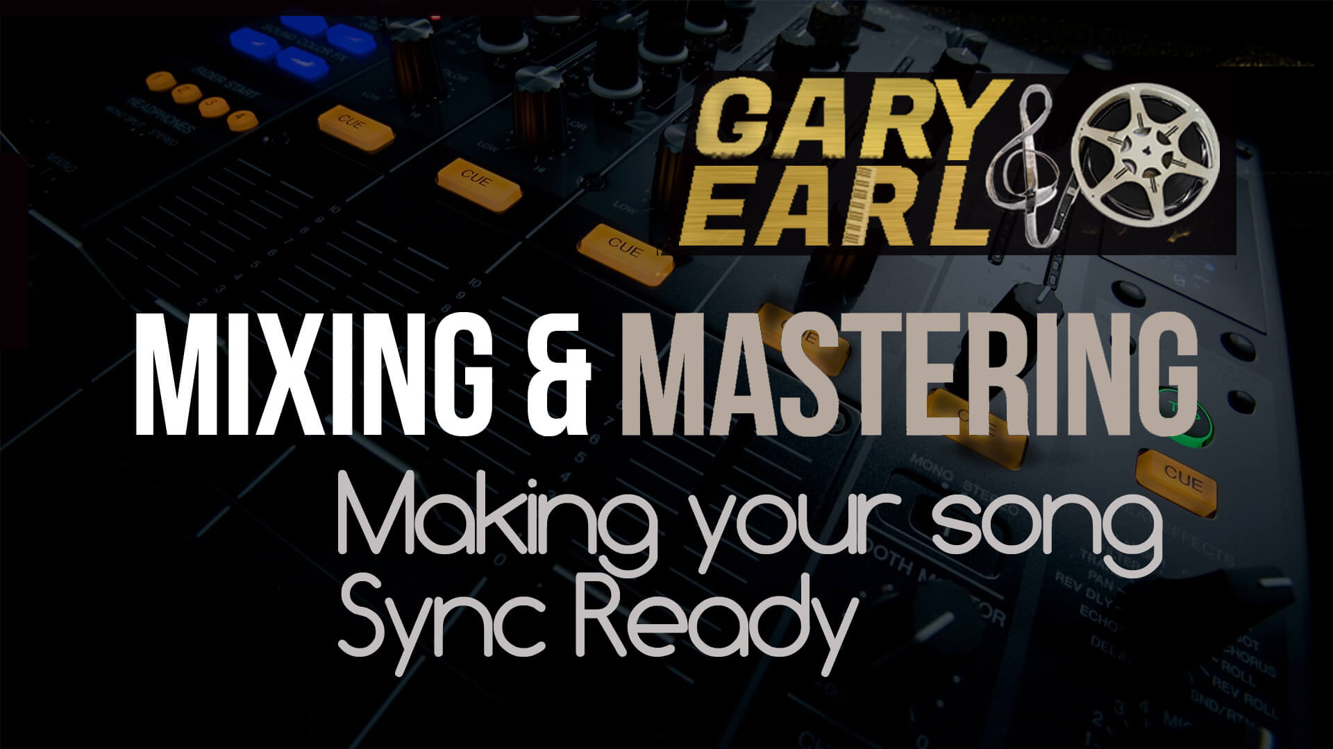 Mixing: Making Your Song Sync Ready